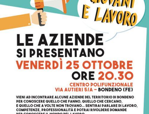 LE AZIENDE SI PRESENTANO – GIOVANI E LAVORO – 25/10/2019 ORE 20.30 A BONDENO