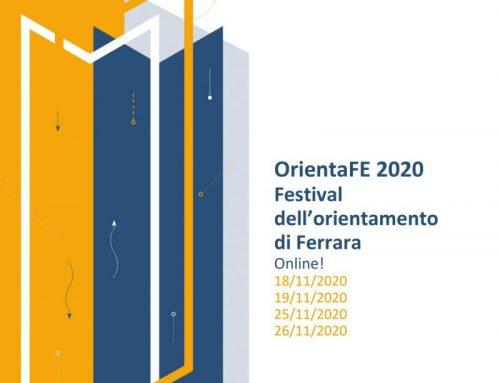 FESTIVAL DELL'ORIENTAMENTO DI FERRARA 18/19/25/26 NOVEMBRE 2020 – LABORATORI E TESTIMONIANZE