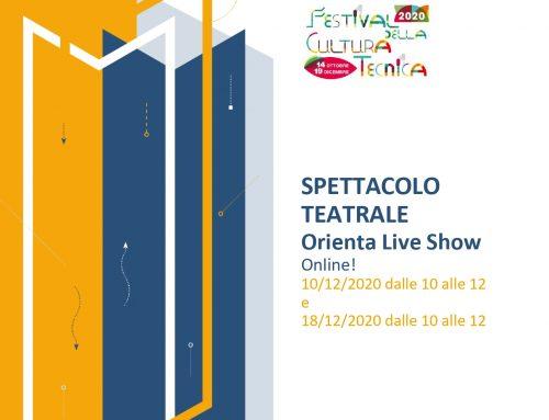 ORIENTA LIVE SHOW! SPETTACOLO TEATRALE PER GLI STUDENTI DELLE SCUOLE MEDIE